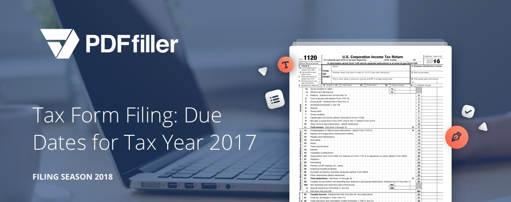 Tax Form Filing: Due Dates for Tax Year 2017